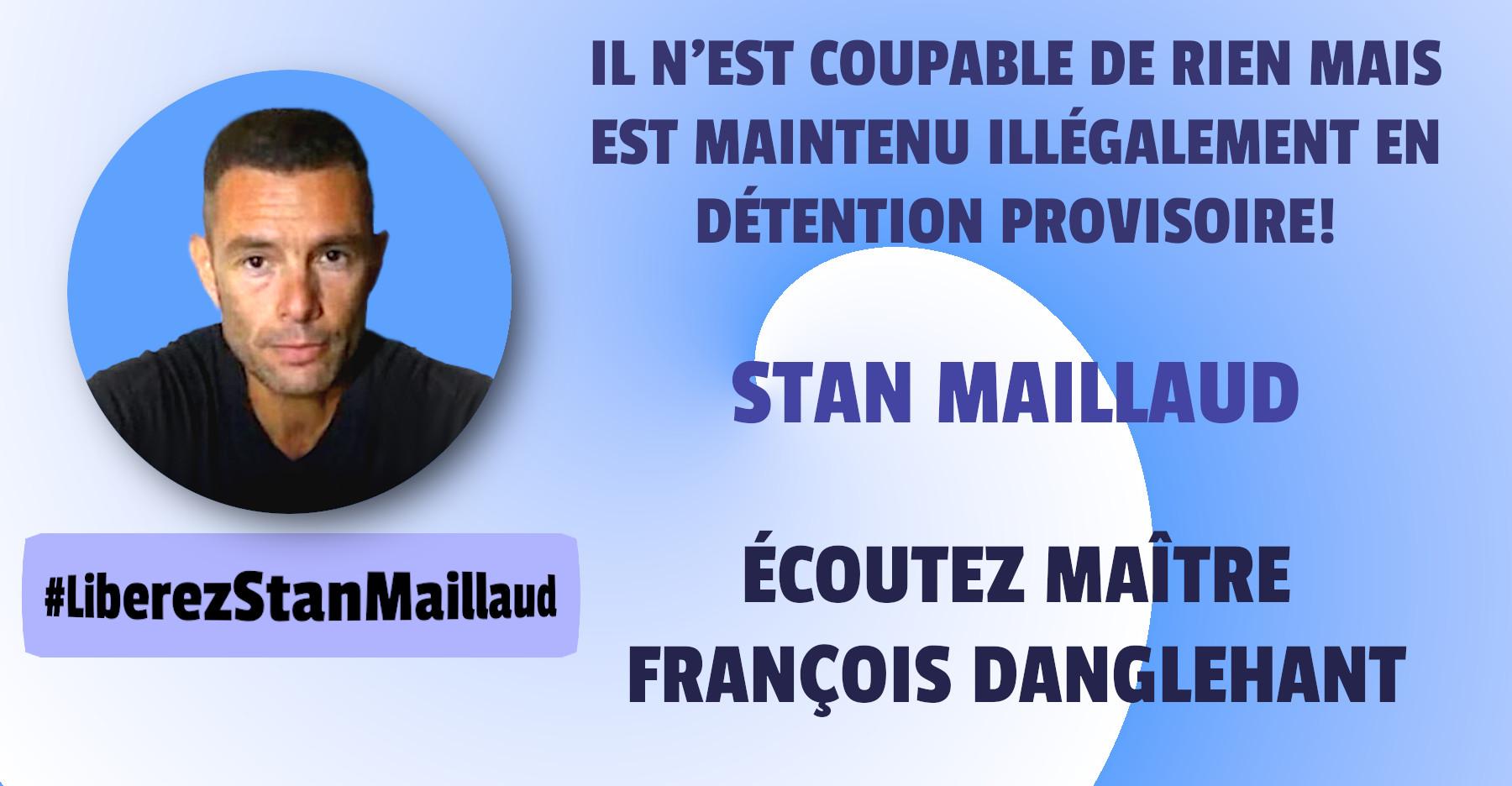 Stan Maillaud, illégalement en prison!!