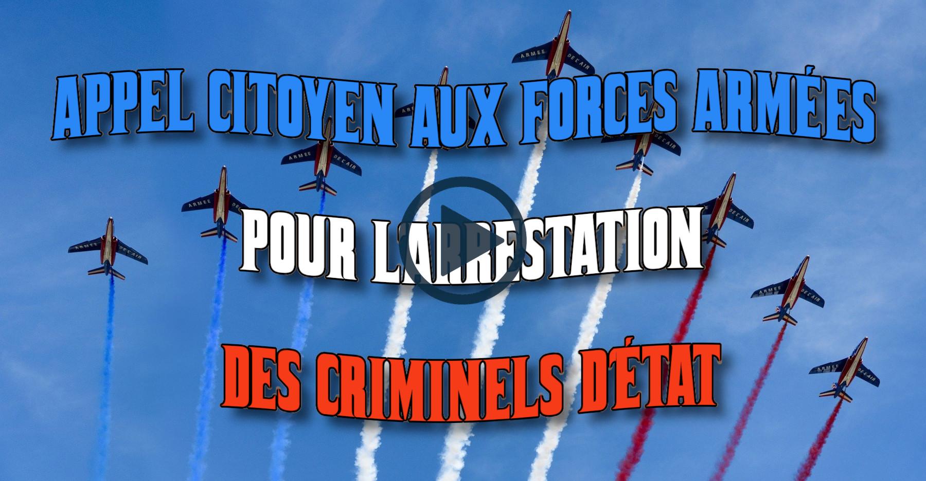 APPEL CITOYEN AUX FORCES ARMÉES POUR L'ARRESTATION DES CRIMINELS D'ÉTAT