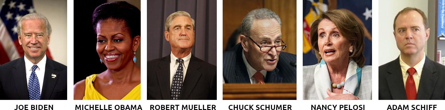 Joe Biden Michelle Obama Robert Mueller Adam Schiff Nancy Pelosi