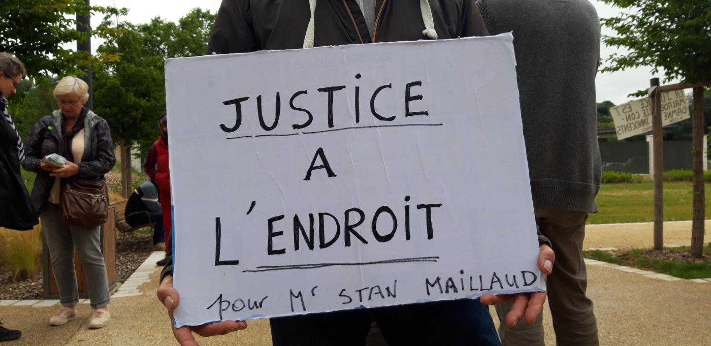 Justice à l'endroit pour Mr. Stan MAILLAUD!