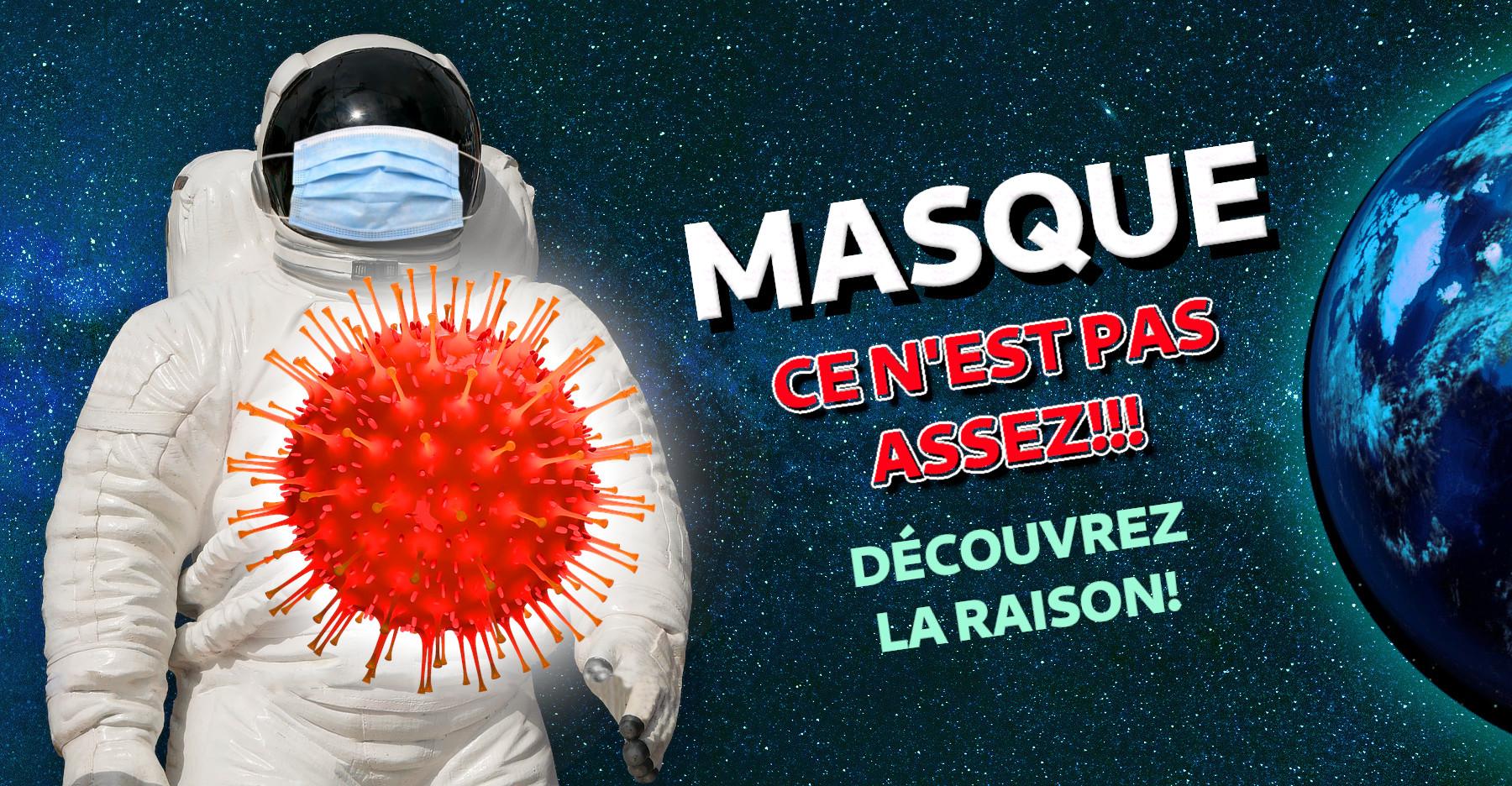Le Masque Sans Raison ou la raisons sans masque!?