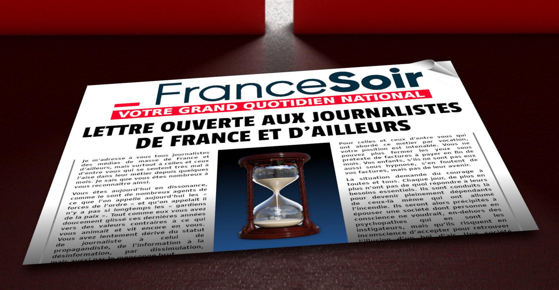 Lettre Ouverte Aux Journalistes De France Et D'ailleurs. Par Francesoir.