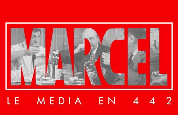MARCEL D, LE MÉDIA EN 4 4 2