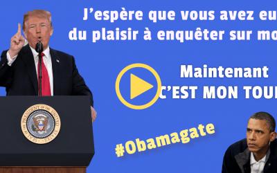 #OBAMAGATE: PAS UNE THÉORIE DU COMPLOT!