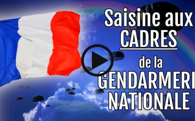 SAISINE AUX CADRES DE LA GENDARMERIE NATIONALE