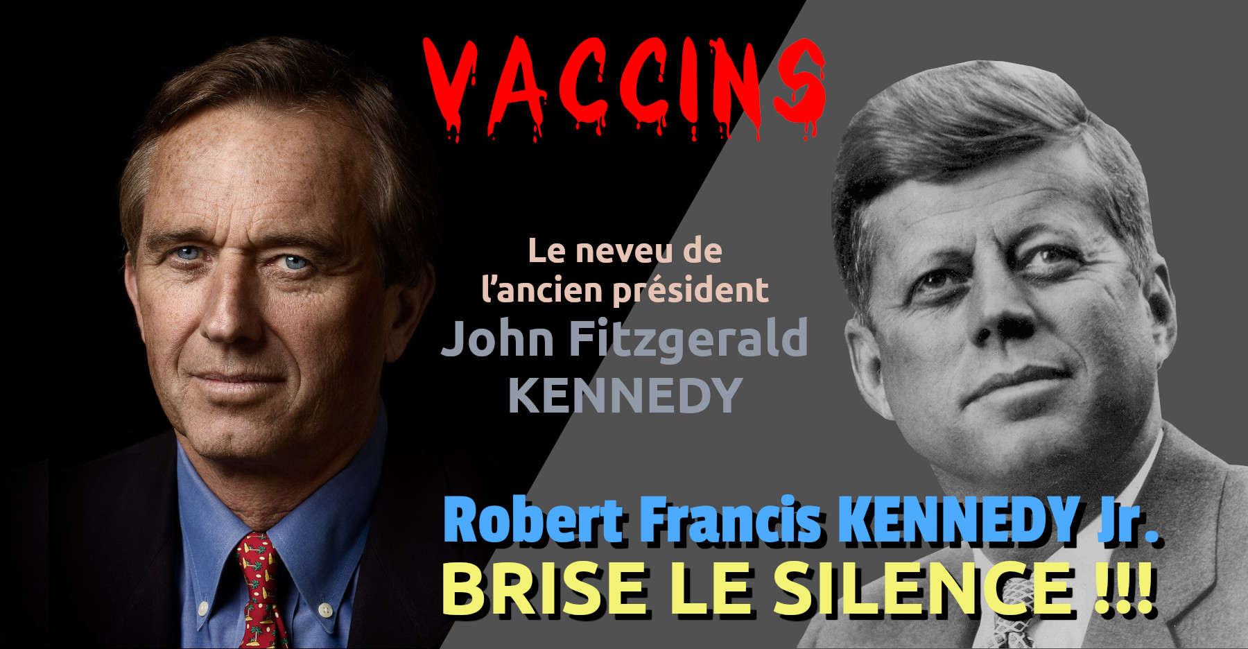 Robert Fitzgerald Kennedy Jr. Brise Le Silence !!!