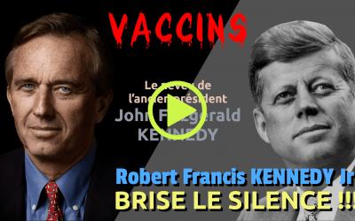 ROBERT FRANCIS KENNEDY JR. BRISE LE SILENCE!!