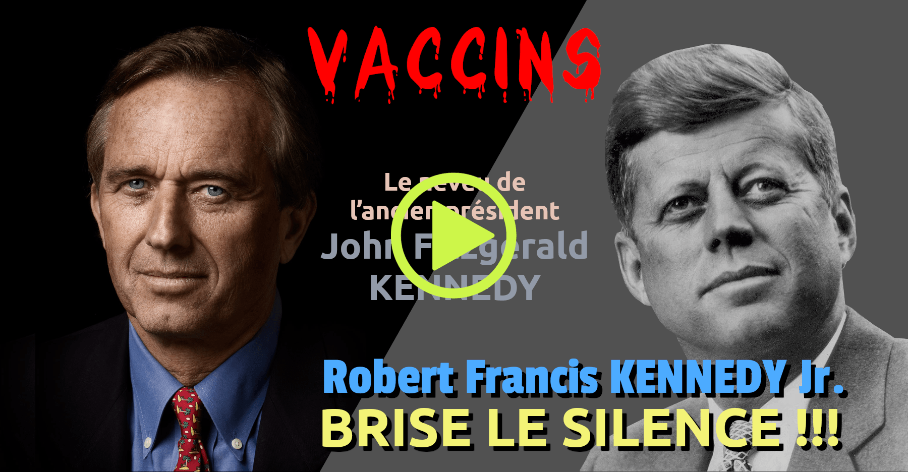 Vaccins Robert Kennedy Brise Le Silence
