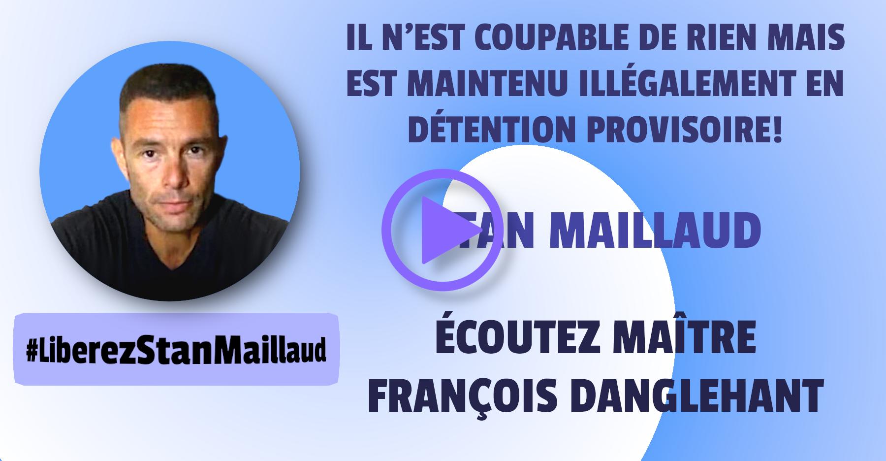 Stan Maillaud, Illégalement En Prison!!!