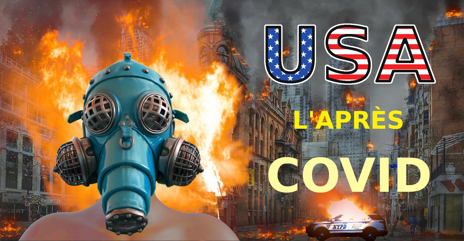 Émeutes aux USA - l'après covid