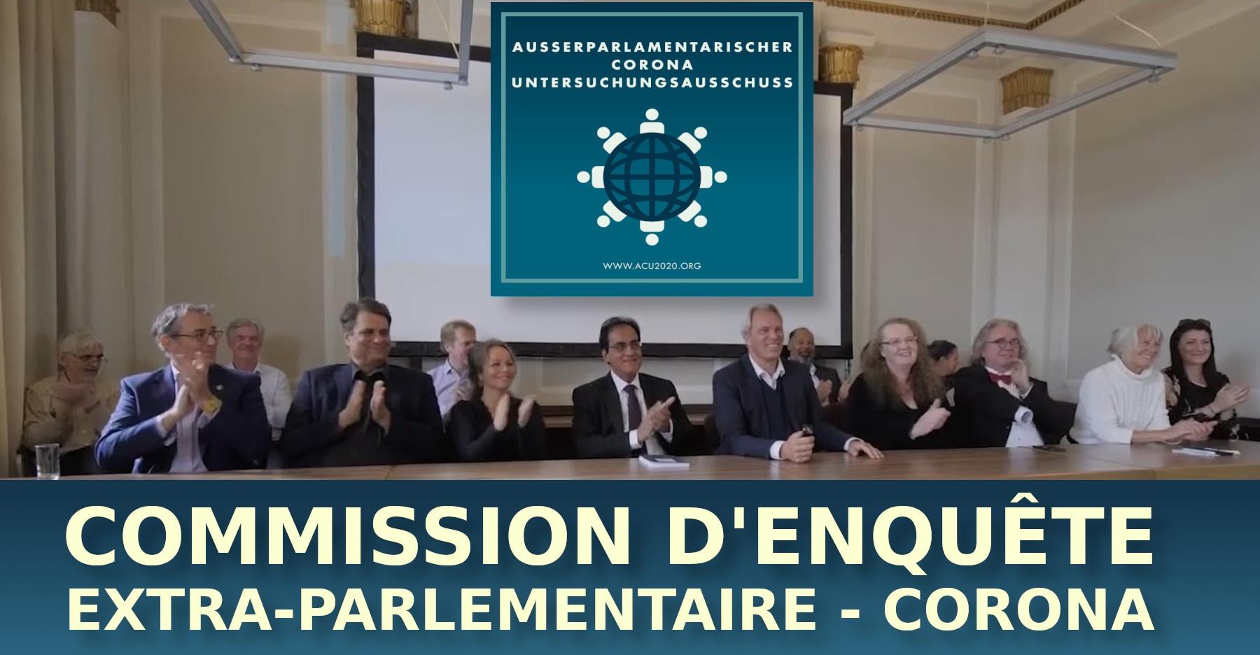 CORONA: COMMISSION D'ENQUÊTE EXTRA-PARLEMENTAIRE