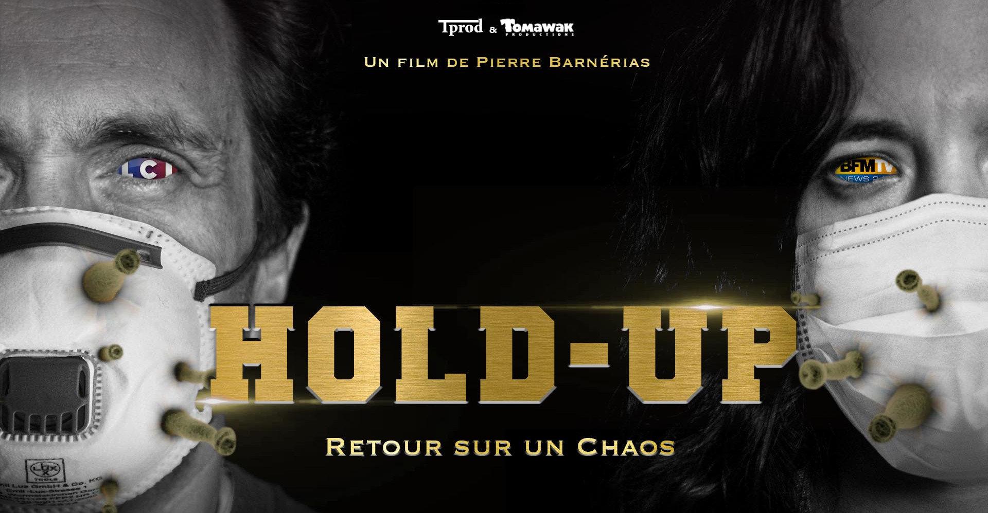 Hold Up, le film censuré