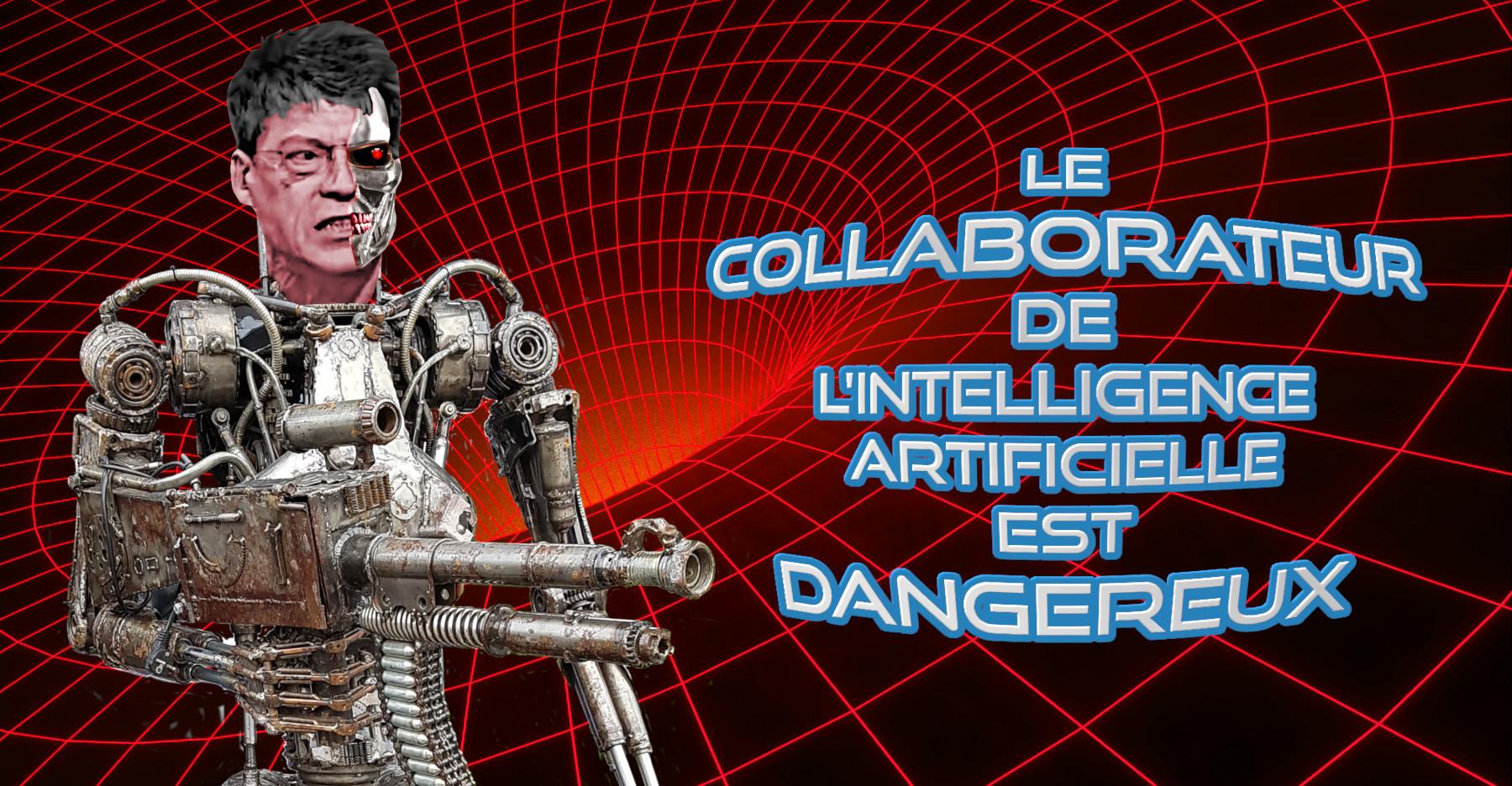 Le collabo de l'intelligence artificielle est dangereux.